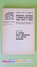 A.APRA' - IL CINEMA MUTO AMERICANO E LA CRITICA... - BIENNALE DI VENEZIA [L84]