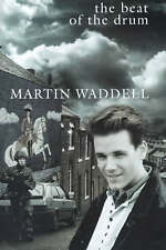 New, The Beat of the Drum, Waddell, Martin, Book