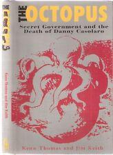 The Octopus, Secret Government & Death of Danny Casolaro 1st prnt Thomas & Keith
