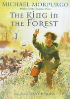 (Very Good)-The King in the Forest (Paperback)-Morpurgo, Michael-0340795190