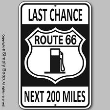 U.S. Route 66 Last Chance Gas MAN CAVE Bar Game room Garage 100% Aluminum Sign 1