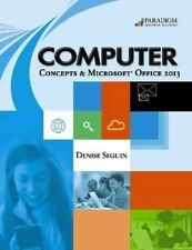 USED (VG) Computer Concepts & Microsoft Office 2013 by Denise Seguin