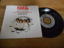 "7"" Pop Wishful Thinking - Hiroshima / America (2 Song) GLOBAL / ARIOLA"