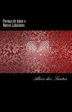 Poemas de Amor e Outros Labirintos by Alves Santos (2014, Paperback)