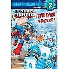 Brain Freeze! (DC Super Friends): By Bright, J.E.