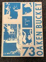 1973 OAKLAND HIGH SCHOOL YEARBOOK OAKEN BUCKET CALIFORNIA UNMARKED 70s Culture