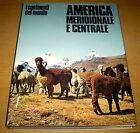 AMERICA Meridionale e Centrale I Continenti del Mondo SANSONI Edit. 1970