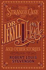 The Strange Case of Dr. Jekyll and Mr. Hyde and Other Stories (Barnes & Noble Flexibound Classics) by Robert Louis Stevenson (Leather / fine binding, 2016)