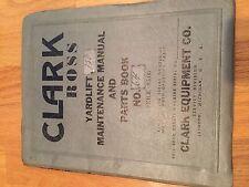CLARK FORKLIFT CARLOADER YR80 YR100 YR120 ROSS PARTS  CATALOG BOOK YARDLIFT