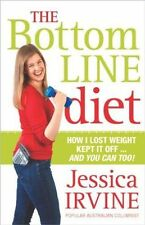 The Bottom Line Diet: How I Lost Weight, Kept it off... and You Can Too!, Irvine