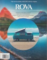 ROVA The Magazine for Epic Road Trips Adventure 7 June/July 2018