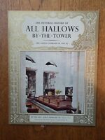 The Pictorial History of All Hallows by-the-Tower - John Durham (Pitkin)