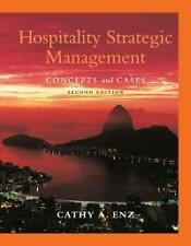 Hospitality Strategic Management Concepts and Cases 2E (1st Ed.)  by Enz & Enz