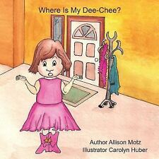 Where Is My Dee Chee?-ExLibrary