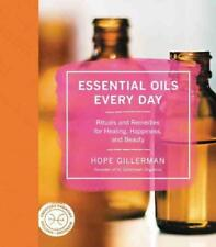 ESSENTIAL OILS EVERY DAY - GILLERMAN, HOPE - NEW HARDCOVER BOOK