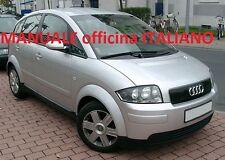 AUDI A2 (1999/2005) Manuale Officina Riparazione ITALIANO