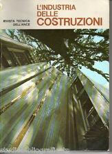 L'INDUSTRIA DELLE COSTRUZIONI - RIVISTA DELL'ANCE -n.12-1969 cemento legno ponti