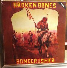 Broken Bones – Bonecrusher Lp Re 2015 Sealed Radiation RRS45