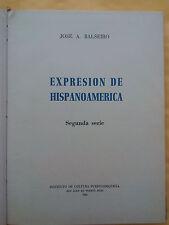 Expresion de hispanoamerica - Jose A Balseiro - 1963