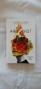 The Arsonist by Oakes, Stephanie