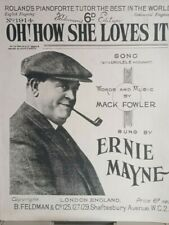 Oh! How She Loves It SHEET MUSIC by Mack Fowler sung by Ernie Mayne