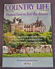 Country Life Magazine. June 25, 2014. France: How to live the dream.