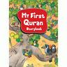 My First Quran Storybook by Saniyasnain Khan (Hardback) Islamic Story Children