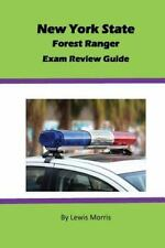 New York State Forest Ranger Exam Review Guide by Lewis Morris (2016, Paperback)