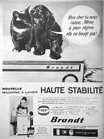 PUBLICITÉ 1960 BRANDT MACHINE A LAVER HAUTE STABILITÉ LA STATOMATIC - CHIEN CHAT