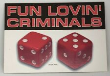 Fun Lovin' Criminals - Come Find Yourself - Promotional Sticker