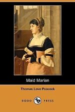 Maid Marian by Thomas Love Peacock (2007, Paperback)