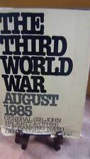 The Third World War August 1985 by General Sir John Hackett (Fc9-1-B)