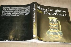 Sammlerbuch Töpferkunst Siebenbürgen, Fayencen, Töpfer, Keramik, Techniken, 1980