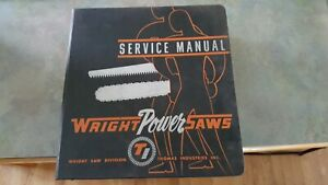 Wright Power Saws Service Manual from 1963