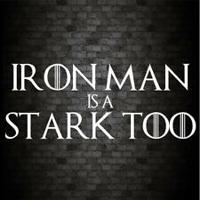 IRON MAN IS A STARK TOO Funny Car Bumper GAME OF THRONES Vinyl Decal Sticker