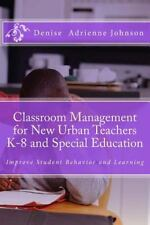 Classroom Management for New Urban Teachers K-8 and Special Education :...