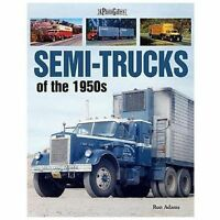 Semi-Trucks of the 1950s by Ron Adams (2008, Paperback)