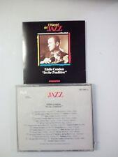 CONDON EDDIE - IN THE TRADITION - CD (I MAESTRI DEL JAZZ ED DE AGOSTINI)