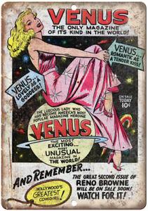"""Venus Comic Book Reno Browne Ad 10"""" X 7"""" Reproduction Metal Sign J139"""
