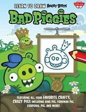 Learn to Draw Angry Birds: Bad Piggies : Featuring All Your Crafty, Cr-ExLibrary