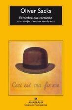 El hombre que confundio a su mujer con un sombrero (Coleccion Compactos) (Spani