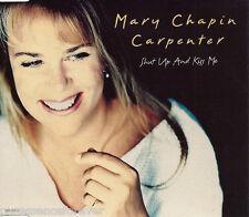 MARY CHAPIN CARPENTER - Shut Up And Kiss Me (UK 4 Tk CD Single Pt 1)