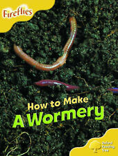 Oxford Reading Tree: Stage 5: More Fireflies: Pack A: How to Make a Wormery by …