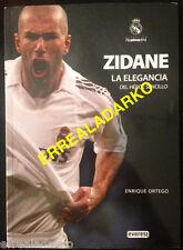 LIBRO FUTBOL REAL MADRID - ZIDANE - LA ELEGANCIA DEL HEROE SENCILLO