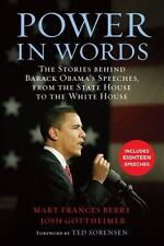 Power in Words: The Stories behind Barack Obama's Speeches, from the State Ho...