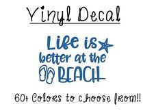 """Life is Better at the Beach 3"""" Vinyl Decal Sticker for Car, Tumbler, Cup,Glass"""