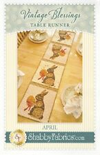 SHABBY FABRICS VINTAGE BLESSINGS APRIL TABLE RUNNER PATTERN Easter Spring