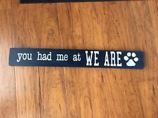 You had me at WE ARE engagement sign prop Penn State