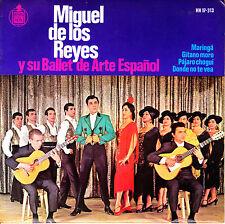 EP MIGUEL DE LOS REYES y su BALLET de ARTE ESPAÑOL maringa + 3 SPAIN 1964