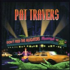 Pat Travers - Don't Feed the Alligators [New CD]